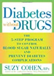 Diabetes Without Drugs: The 5-Step Pr...