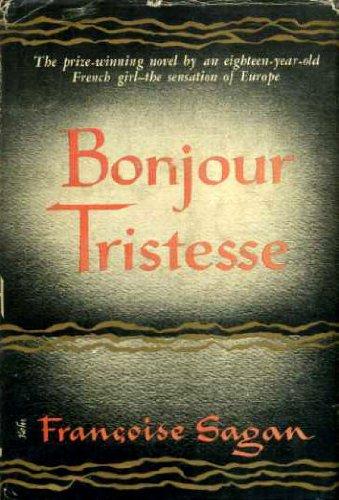 Bonjour Tristesse by Francoise Sagan - Essay Example