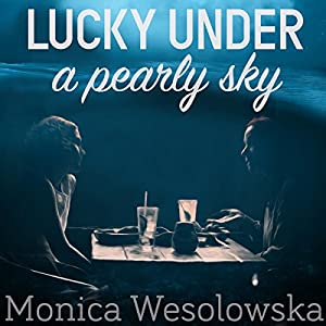 Lucky Under a Pearly Sky Audiobook