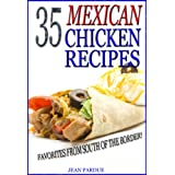 35 Mexican Chicken Recipesby Jean Pardue