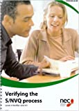 Verifying the S/NVQ Process: Level 4, v. 1: Verifier Unit