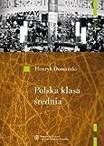 img - for Polska klasa srednia book / textbook / text book