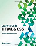 img - for Learn to Code HTML and CSS: Develop and Style Websites (Voices That Matter) book / textbook / text book