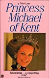 Princess Michael Of Kent (0006371159) by PETER LANE