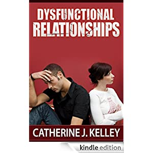 Dysfunctional Relationships: Learn About The ...