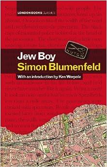 Jew Boy: Amazon.co.uk: Simon Blumenfeld: 9780956815514: Books