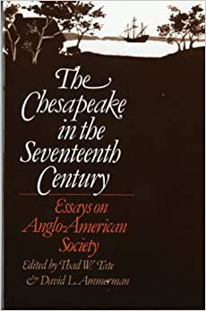 the chesapeake in the seventeenth century essays on anglo-american society