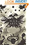 The Black Arts: A Concise History of...