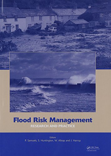 Flood Risk Management: Research and Practice: Extended Abstracts Volume (332 pages) + full paper CD-ROM (1772 pages)