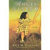 Angel Sister: A Novelby Ann Gabhart