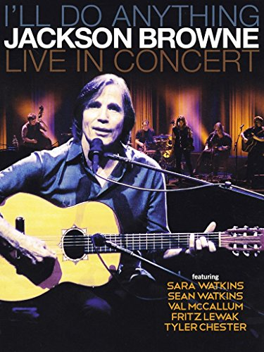 Blu-ray : Jackson Browne - I'll Do Anything Live in Concert (Blu-ray)