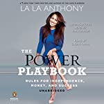 The Power Playbook: Rules for Independence, Money and Success | La La Anthony