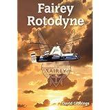 Fairey Rotodyneby David Gibbings