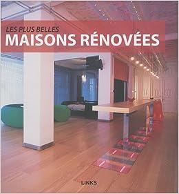 Les plus belles maisons r nov es french edition roberto bottura 9782917 - Les plus belles maison ...