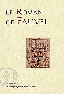 Le roman de Fauvel : texte original en ancien français : manuscrit 2139 B.N.F.