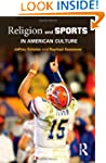 Religion and Sports in American Culture
