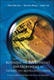The Business and Investment Environment in Taiwan and Mainland China:A Focus on the IT and High-Tech Electronic Industries