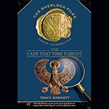 The Case that Time Forgot: The Sherlock Files #3 Audiobook by Tracy Barrett Narrated by John Allen Nelson