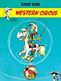 Western Circus (French Edition) (2884710264) by Morris