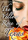 img - for The Yellow Rose of Texas: The Real Story book / textbook / text book