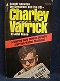 Charley Varrick (0515031089) by John Reese
