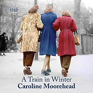A Train in Winter Audiobook