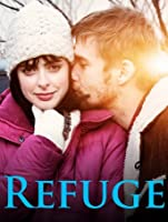 Refuge (Watch Now While It's in Theaters) [HD]