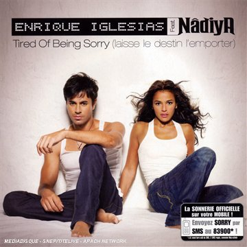Enrique Iglesias - Tired of Being Sorry - Zortam Music