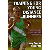 Training for Young Distance Runners - 2E ~ Laurence S. Greene