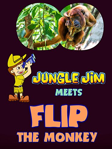 Jungle Jim Meets Flip The Monkey