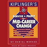 Survive and Profit from a Mid-Career Change