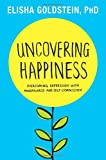 Uncovering Happiness: Overcoming Depression with Mindfulness and Self-Compassion