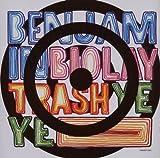 echange, troc Benjamin Biolay - Trash Yéyé