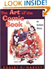 The Art of the Comic Book: An Aesthetic History (Studies in Popular Culture)