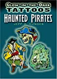 img - for Glow-in-the-Dark Tattoos Haunted Pirates (Dover Tattoos) book / textbook / text book