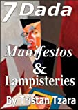 img - for The Dada Manifestos & Lampisteries book / textbook / text book