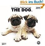 The Dog 2015: Brosch�renkalender mit...