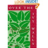 Over the Ivy Walls (Suny Series, Social Context of Education)