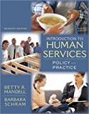 An Introduction to Human Services: Policy and Practice: 7th (Seventh) Edition