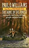 The Dome In The Forest: Book 3 of The Pelbar Cycle (0708881653) by Paul O. Williams