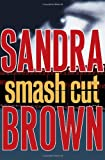 Smash Cut: A Novel