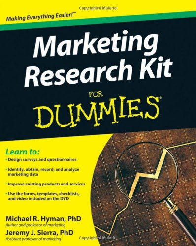 Marketing Research Kit For Dummies (For Dummies (Business & Personal Finance))