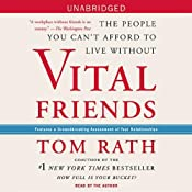 Vital Friends: The People You Can't Afford to Live Without | [Tom Rath]