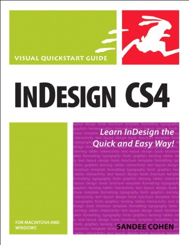 InDesign CS4 for Macintosh and Windows: Visual QuickStart...