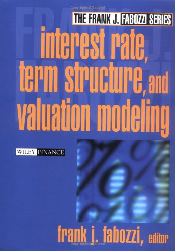 Interest Rate, Term Structure, and Valuation Modeling