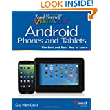 Teach Yourself VISUALLY Android Phones and Tablets (Teach Yourself VISUALLY (Tech)) by Guy Hart-Davis  (Jun 17, 2013)