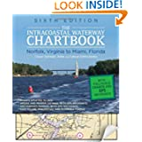 Intracoastal Waterway Chartbook Norfolk to Miami, 6th Edition (Intracoastal Waterway Chartbook: Norfolk, Virginia...