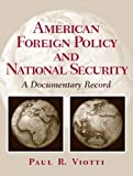 img - for American Foreign Policy and National Security book / textbook / text book