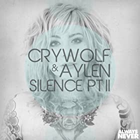 Amazon.com: Silence, Pt. II: Aylen Crywolf: MP3 Downloads
