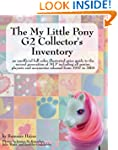 The My Little Pony G2 Collector's Inv...